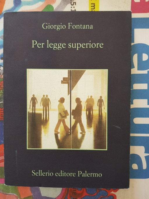 Per legge superiore - Giorgio Fontana