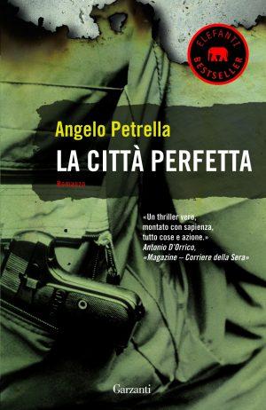 La città perfetta - Angelo Petrella